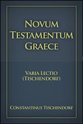 Novum Testamentum Graece, Varia Lectio (Tischendorf)