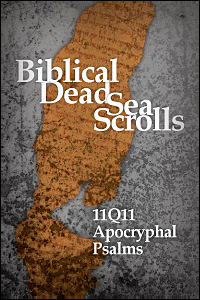 11Q11 Apocryphal Psalms