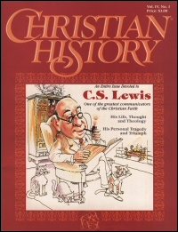 Christian History Magazine—Issue 7: C.S. Lewis: His Life, Thought & Theology