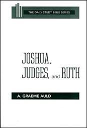 Daily Study Bible Series: Joshua, Judges, and Ruth
