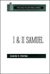Daily Study Bible Series: I & II Samuel