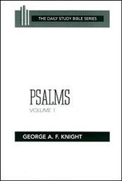 Daily Study Bible Series: Psalms, Volume 1