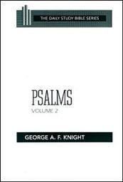 Daily Study Bible Series: Psalms, Volume 2