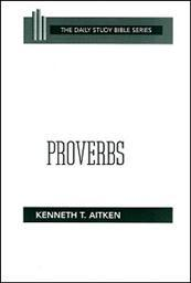 Daily Study Bible Series: Proverbs