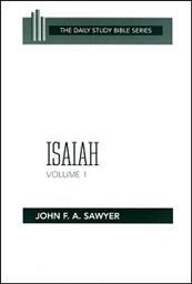 Daily Study Bible Series: Isaiah, Volume 1