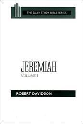 Daily Study Bible Series: Jeremiah, Volume 1