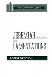 Daily Study Bible Series: Jeremiah and Lamentations