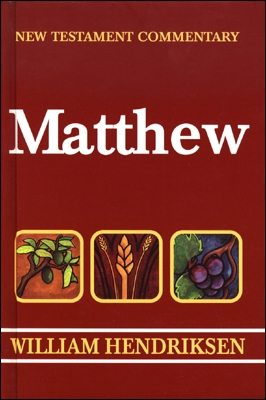 Matthew (Hendriksen & Kistemaker New Testament Commentary | HK)