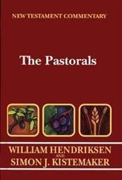 The Pastoral Epistles (Hendriksen & Kistemaker New Testament Commentary | HK)