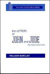 Daily Study Bible Series: The Letters of John and Jude (Revised Edition)