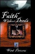 Episodes 3 & 4: Faith without Deeds, Part 1 & 2