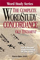 The Complete Word Study Concordance: Old Testament