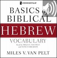Basics of Biblical Hebrew Vocabulary Audio (audio)
