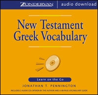 New Testament Greek Vocabulary: Learn on the Go (audio)