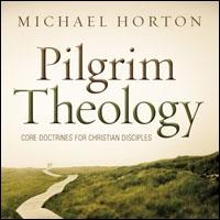 Pilgrim Theology: Core Doctrines for Christian Disciples (audio)