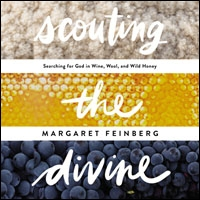 Scouting the Divine: Searching for God in Wine, Wool, and Wild Honey (audio)