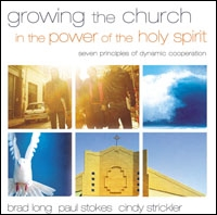 Growing the Church in the Power of the Holy Spirit: Seven Principles of Dynamic Cooperation (audio)