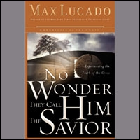 No Wonder They Call Him the Savior: Discover Hope In the Unlikeliest Place (audio)