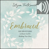 Embraced: 100 Devotions to Know God Is Holding You Close (audio)