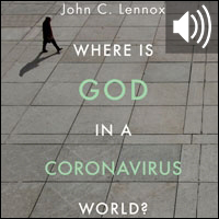 Where is God in a Coronavirus World? (audio)