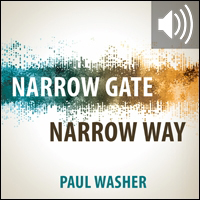 Narrow Gate Narrow Way (audio)