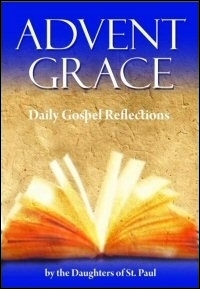 Advent Grace: Daily Gospel Reflections