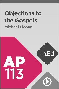 AP113 Objections to the Gospels