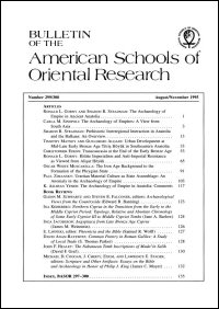 Bulletin of the American Schools of Oriental Research, Number 299/300, (August–November 1995): The Archaeology of Empire in Ancient Anatolia