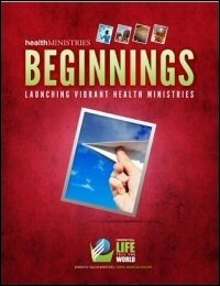 Beginnings: Launching Vibrant Health Ministries