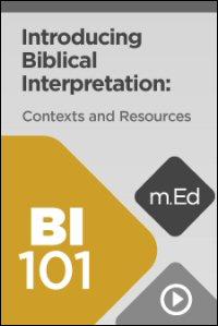 BI101 Introducing Biblical Interpretation: Discussion Guide