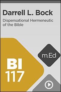 BI117 Dispensational Hermeneutic of the Bible