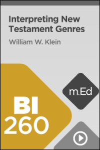 BI260 Interpreting New Testament Genres