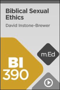 BI390 Biblical Sexual Ethics