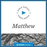 Bible Survey Video Series: Matthew