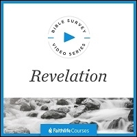 Bible Survey Video Series: Revelation