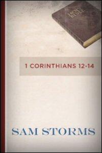 Biblical Studies: 1 Corinthians 12–14