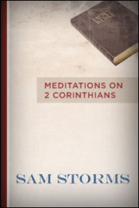 Biblical Studies: Meditations on 2 Corinthians