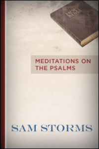 Biblical Studies: Meditations on the Psalms