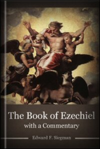 The Book of Ezechiel: Text, Parts 1 & 2