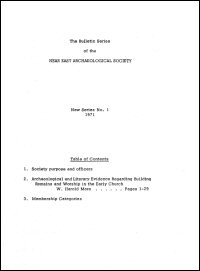 The Bulletin Series of the Near East Archaeological Society: New Series, No. 1, 1971