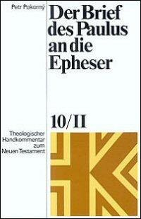 Der Brief des Paulus an die Epheser (Theologischer Handkommentar zum Neuen Testament | ThHK)
