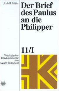 Der Brief des Paulus an die Philipper (Theologischer Handkommentar zum Neuen Testament | ThHK)