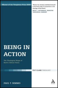 Being in Action: The Theological Shape of Barth's Ethical Vision