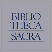 Bibliotheca Sacra Volume 172, Number 687