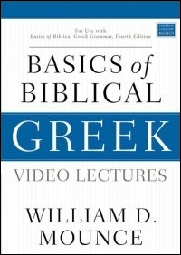 Basics of Biblical Greek Video Lectures (4th Edition)