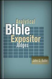 Analytical Bible Expositor: Judges