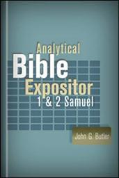 Analytical Bible Expositor: I & II Samuel