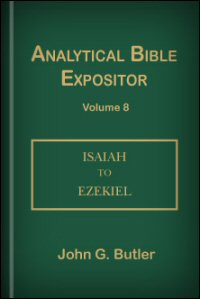 Analytical Bible Expositor: Isaiah to Ezekiel