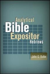 Analytical Bible Expositor: Hebrews