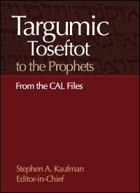 Targumic Toseftot to the Prophets